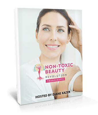Non-Toxic Beauty Revolution - Transcripts